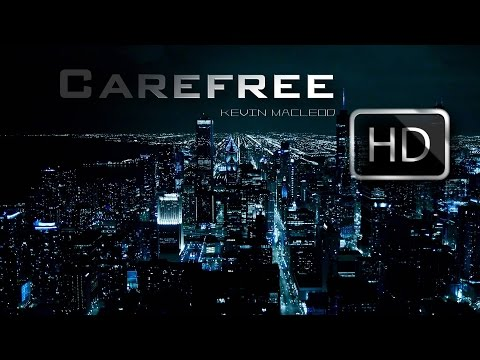Copyright Free Background Music | Happy Upbeat Instrumental Music | Carefree By Kevin Macleod