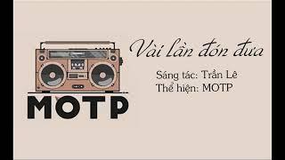 [MoTP ON THE RADIO] VÀI LẦN ĐÓN ĐƯA (COVER) - Phương Linh, Thu Uyên, Phong Bùi