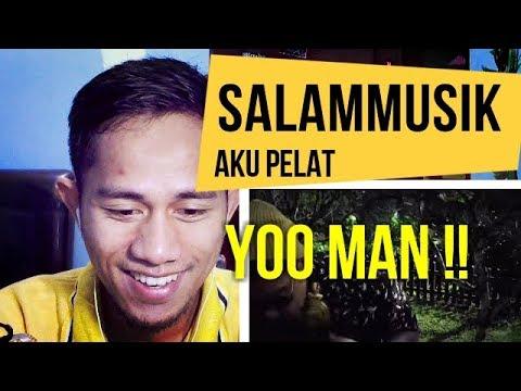 SALAM MUSIK #AKU PELAT - MV REACTION #44