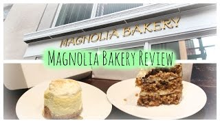 Magnolia Bakery Review | New York City | Cheesecake, Carrot Cake, Cupcake