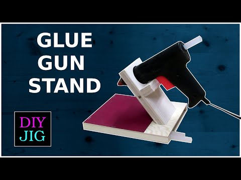 How to make a clever Glue Gun Stand - DIY JIG