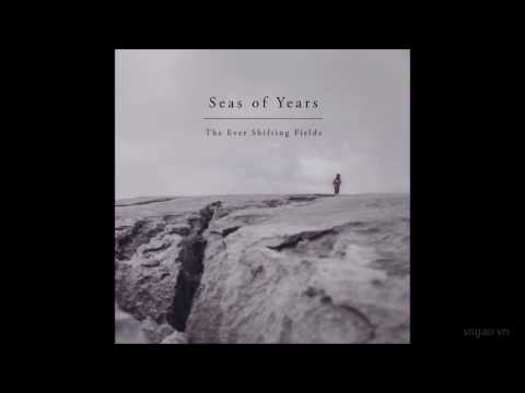 Seas of Years - Weaving Cities from Dust mp3