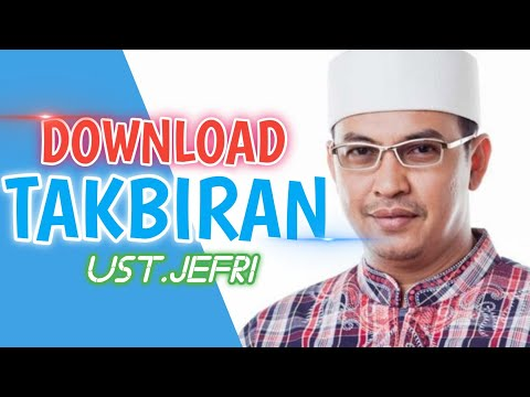 Download Mp3 Gratis Takbiran Ustad Jefri