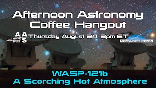 WASP-121b - A Scorching Hot Atmosphere