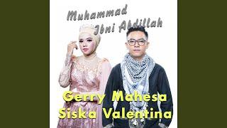 Download Muhammad Ibni Abdillah (feat. Siska Valentina)