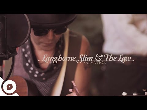 Langhorne Slim and The Law - Salvation | OurVinyl Sessions