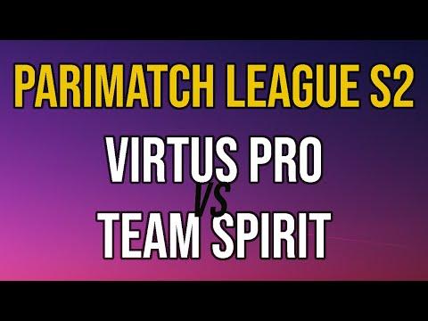 FTM Vs Spirit & Virtus Pro Vs Spirit (Bo3) - Parimatch League S2