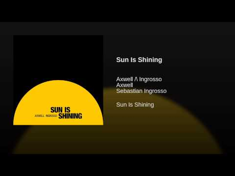 Sun Is Shining