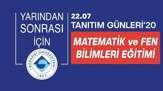 Matematik ve Fen Bilimleri Eğitimi | Tanıtım Günleri 2020|Boğaziçi Üniversitesi