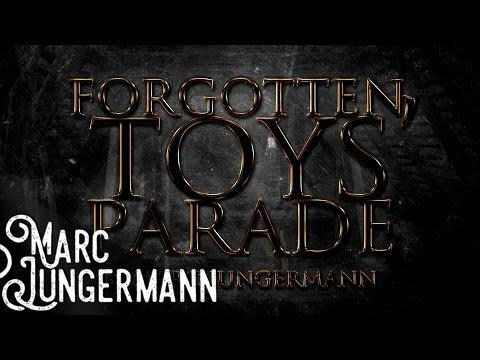 Forgotten Toys' Parade (Music Box Fantasy Soundtrack)