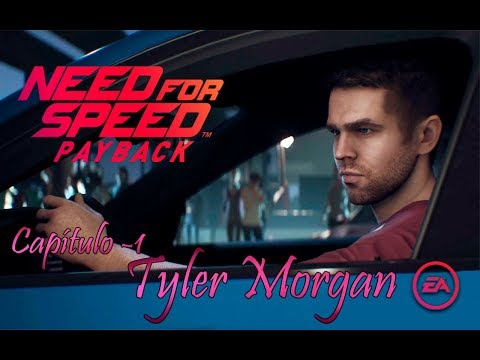"NEED FOR SPEED - CAP.1 ""TYLER MORGAN"""