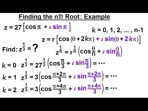 Calculus 2: Complex Numbers & Functions (21 of 28) Finding the nth Root:  Example