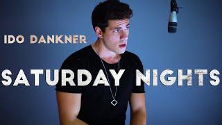 Saturday Nights - Khalid // Cover by Ido Dankner
