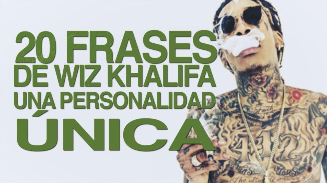 110 Frases De Wiz Khalifa Una Personalidad única Con Imágenes
