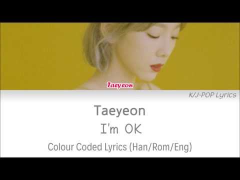 Free Download Taeyeon (태연) - I'm Ok Colour Coded Lyrics (han/rom/eng) Mp3 dan Mp4