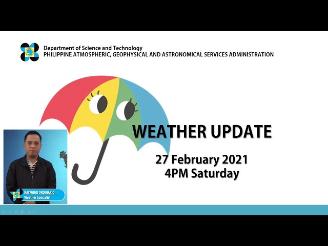 Public Weather Forecast Issued at 4:00 PM February 27, 2021