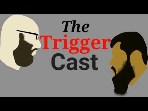 The Triggercast #5 Budget Deficit