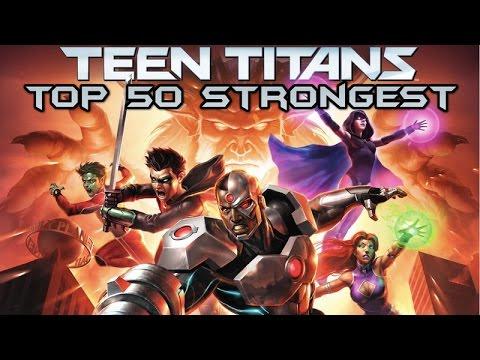Top 50 Strongest Teen Titans Members