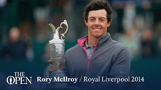 Rory McIlroy wins at Royal Liverpool | The Open Official Film 2014
