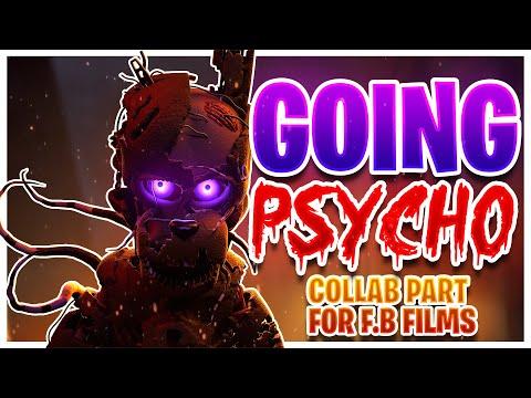 (FNaF/SFM) Collab Part for @F.B Films | Going Psycho