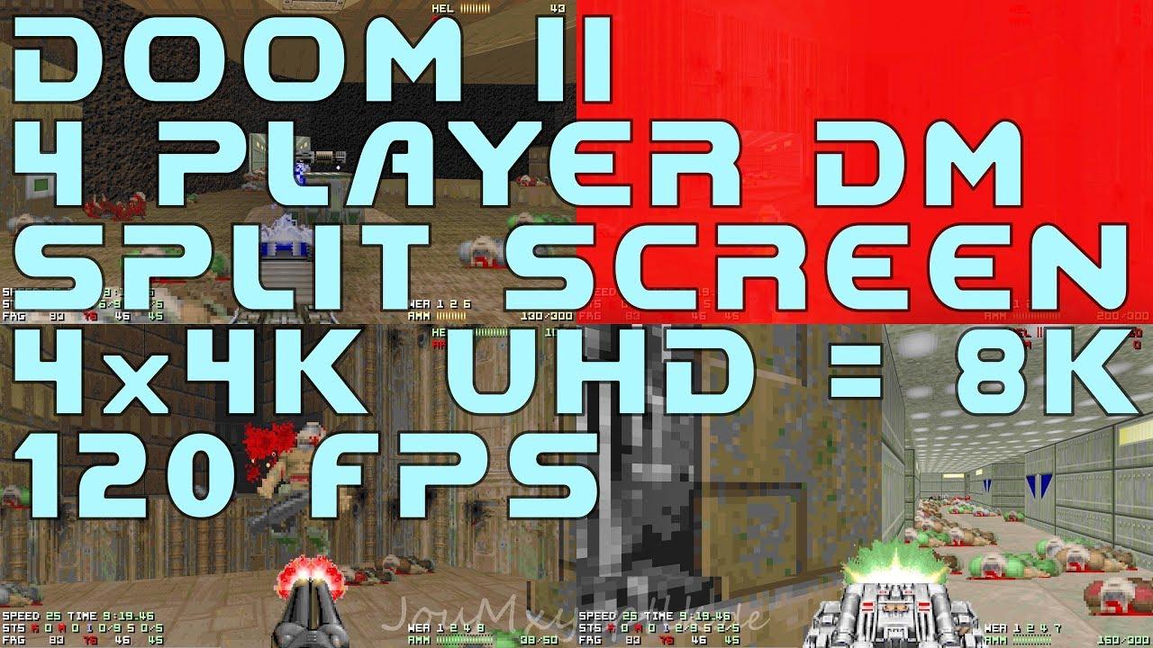 Doom 2 - split screen 4 player deathmatch - quad 4K UHD = 8K 120 fps frag  limit 200