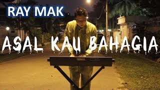 Armada - Asal Kau Bahagia Piano by Ray Mak