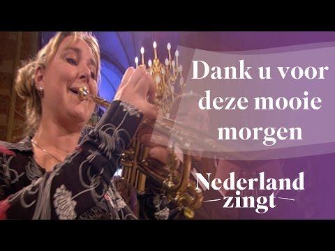 Nederland Zingt: Dank u voor deze mooie morgen