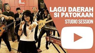 LAGU DAERAH SI PATOKAAN - Studio Session by HoneybeaT