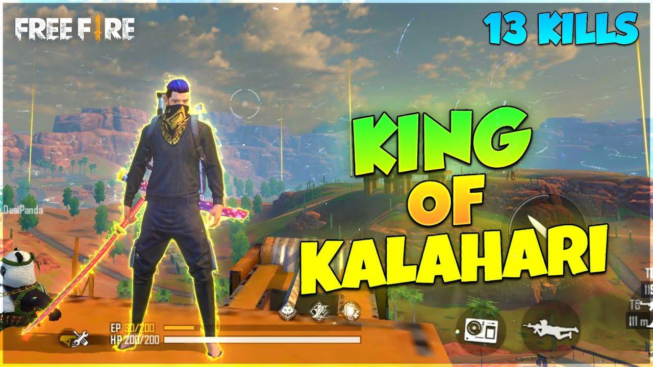 KALAHARI KING    13 KILLS BEST GAMEPLAY    FREE FIRE GAMEPLAY FT. XMANIA    DESI GAMERS