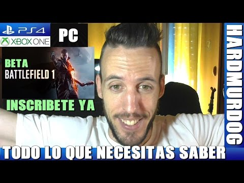 ¡¡¡BETA BATTLEFIELD 1 PS4 - XBOX ONE - PC!!! Hardmurdog - Bf1 - Español