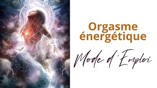 Orgasme Energétique Masterclass Laura Pynson