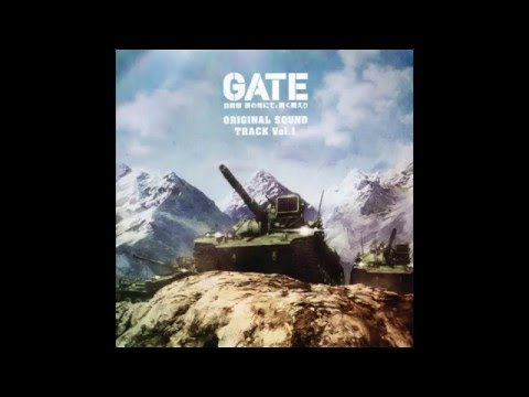 GATE Ost 01 Kanochi nite ~ Main Theme