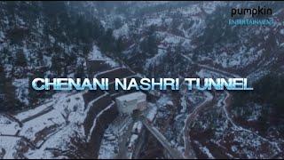 Chenani Nashri - Story of India's Longest Road Tunnel !!