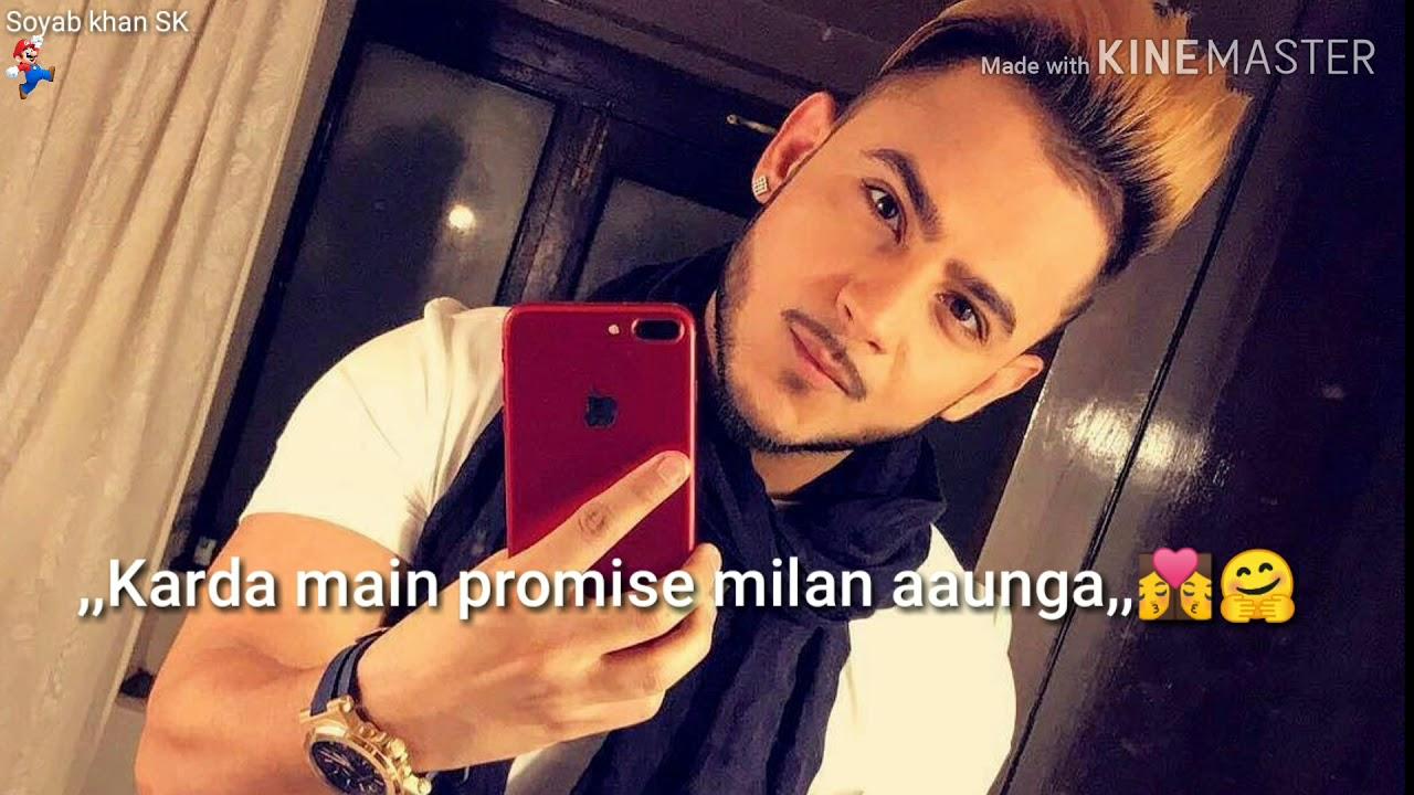 Karda main promise milan aaunga Mainu pata ae tu fan Salman Khan di  WhatsApp status