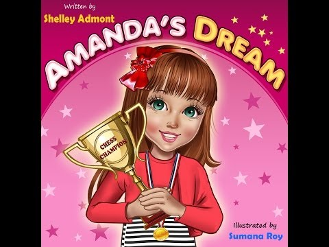 How to teach kinds to achieve their dreams?-Children's Motivational Book : Amanda's Dream