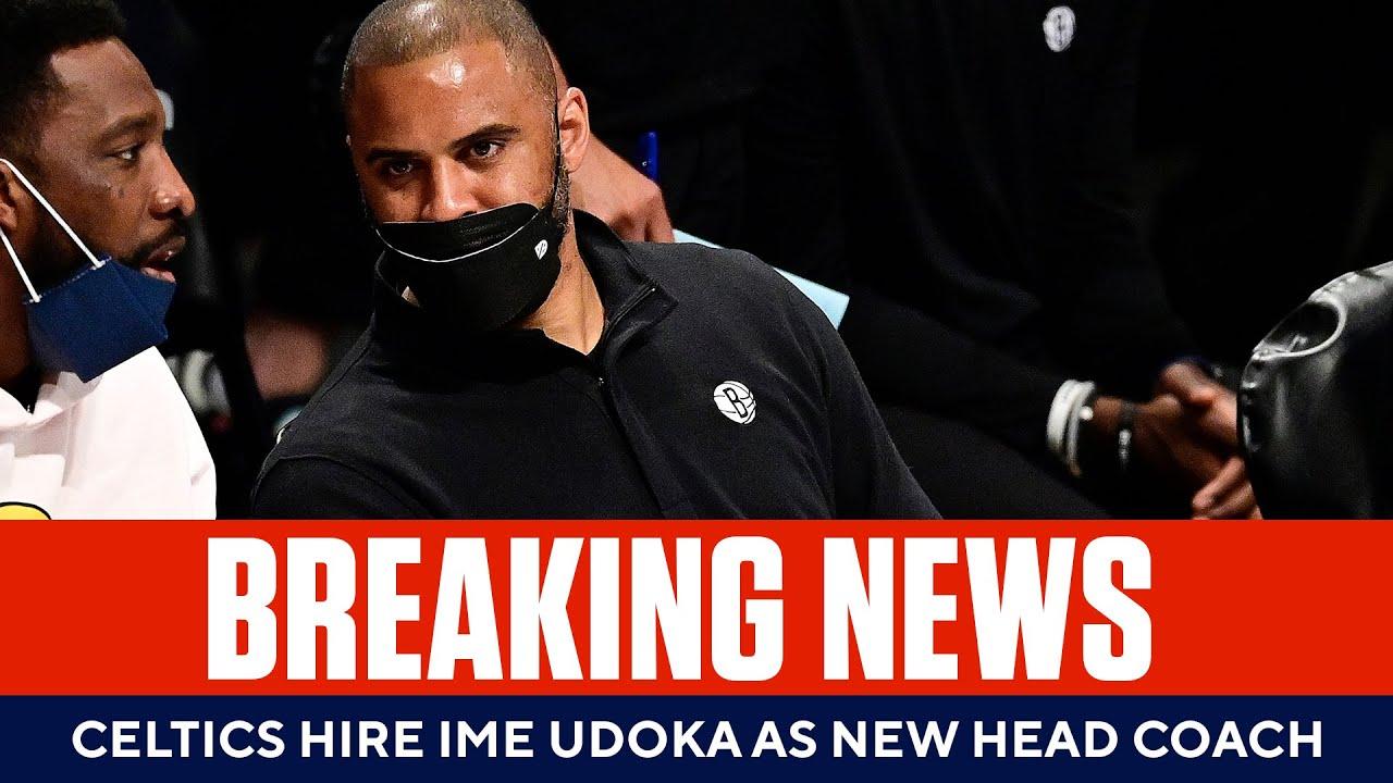 Boston Celtics hire Ime Udoka as new head coach (report)