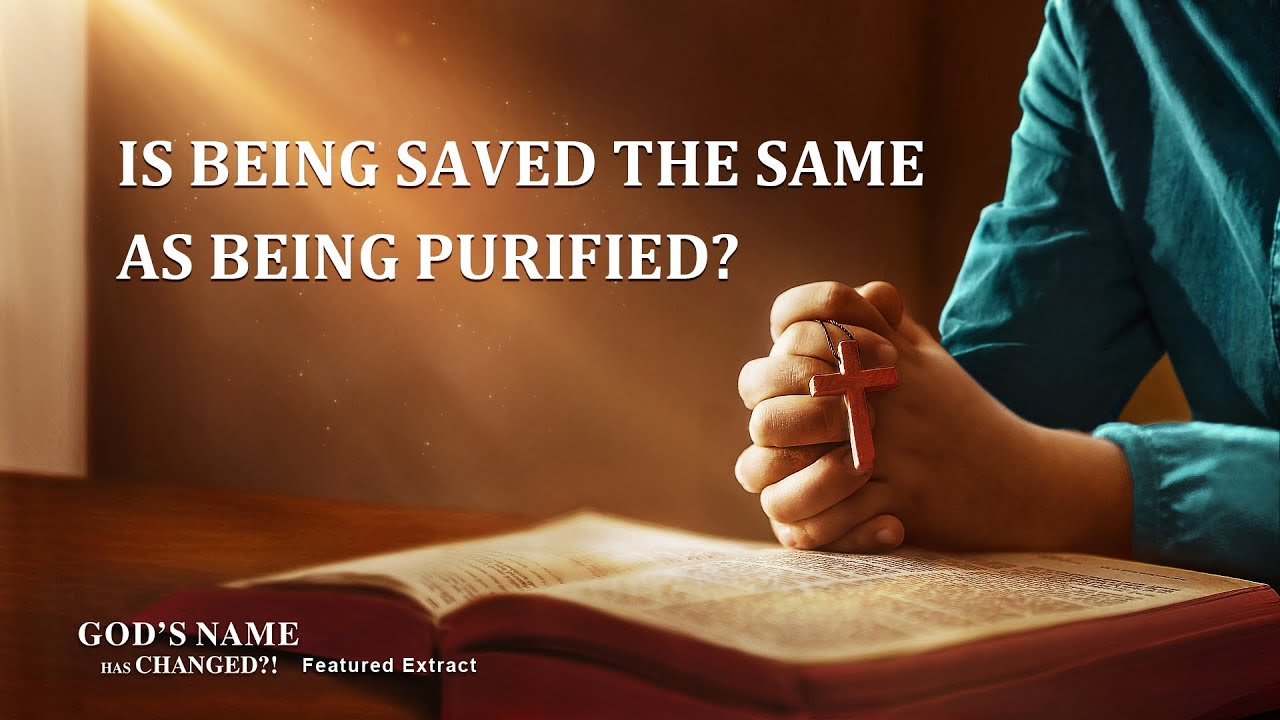 """Gospel Movie Extract 3 From """"God's Name Has Changed?!"""": Is Being Saved the Same as Being Purified?"""