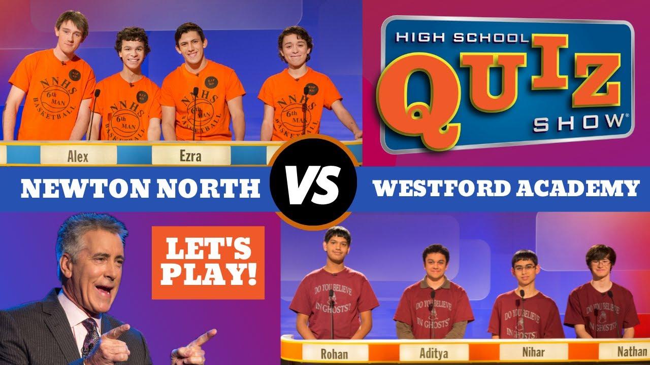 High School Quiz Show - Newton North vs  Westford Academy (504)