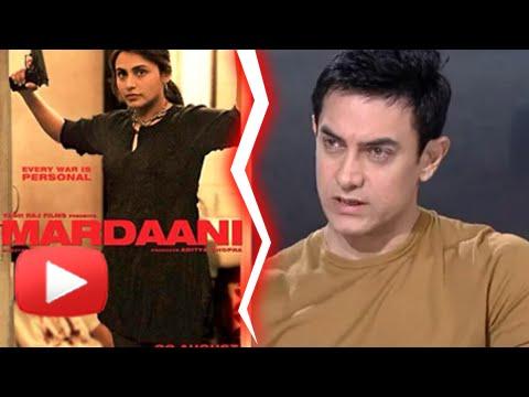 Aamir Takes A Dig At Rani Mukherji's Mardaani
