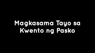 Repeat youtube video ABS CBN Christmas Station ID 2013 - Magkasama Tayo sa Kwento ng Pasko (Instrumental)