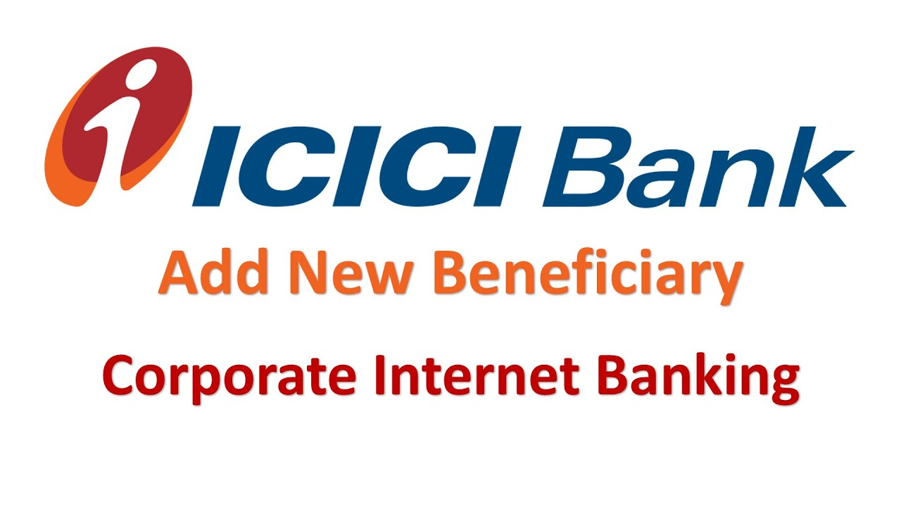 Icici Bank Corporate Internet Banking Add New