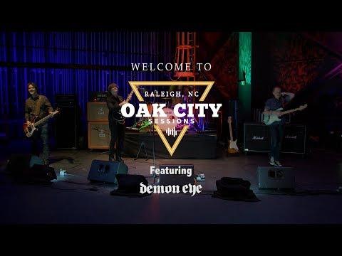 Oak City Sessions - 2017 – Demon Eye (full show)