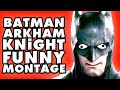Batman: Arkham Knight Funny Montage!