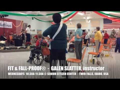 GALEN SLATTER TEACHES THE FIT AND FALL-PROOF FITNESS PROGRAM