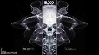 Die Sektor - Blood I