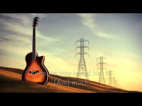 Passenger Let Her Go Lyrics With Guitar Chords Youtube