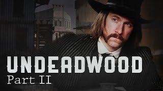 undeadwood-part-ii-god-don-t-play-cards