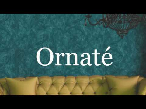 Ornate - The Art of Decoration