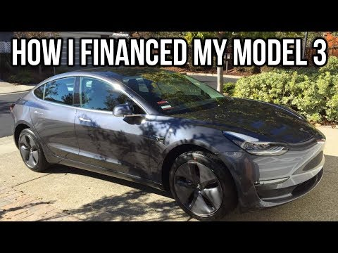 How I Financed My Tesla Model 3