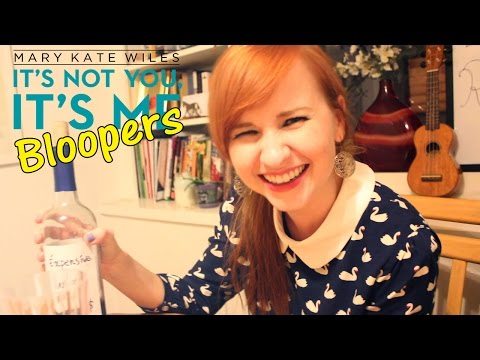 """""""It's Not You, It's Me"""" Bloopers!"""